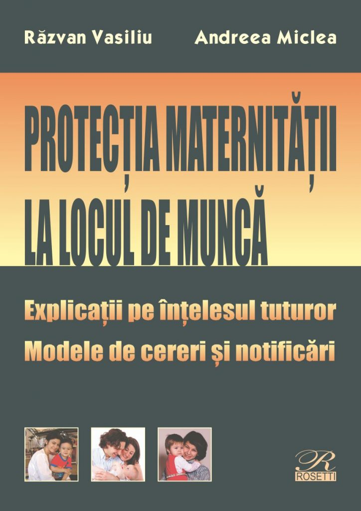 Protecția maternității la locul de muncă